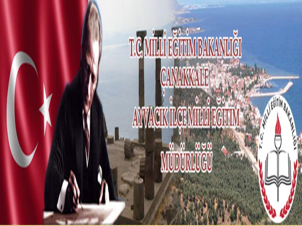 T.C. AYVACIK KAYMAKAMLIĞI AYVACIK İMAM HATİP LİSESİ MÜDÜRLÜĞÜ BRİFİNG DOSYASI 2013 - 2014