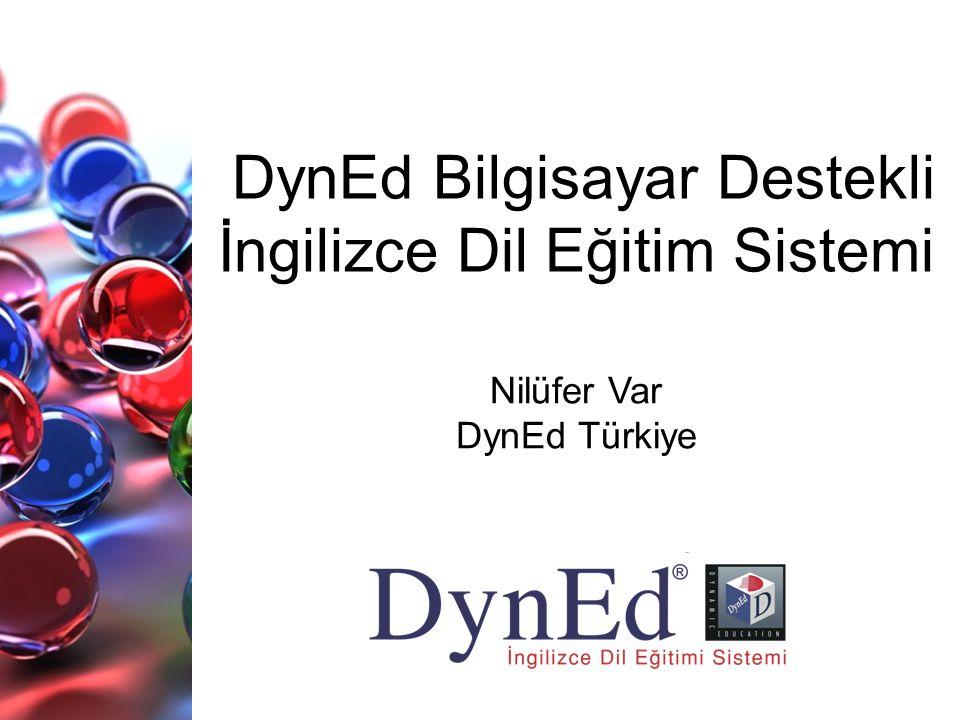 DynEd Bilgisayar Destekli İngilizce Dil Eğitim Sistemi Nilüfer Var DynEd Türkiye