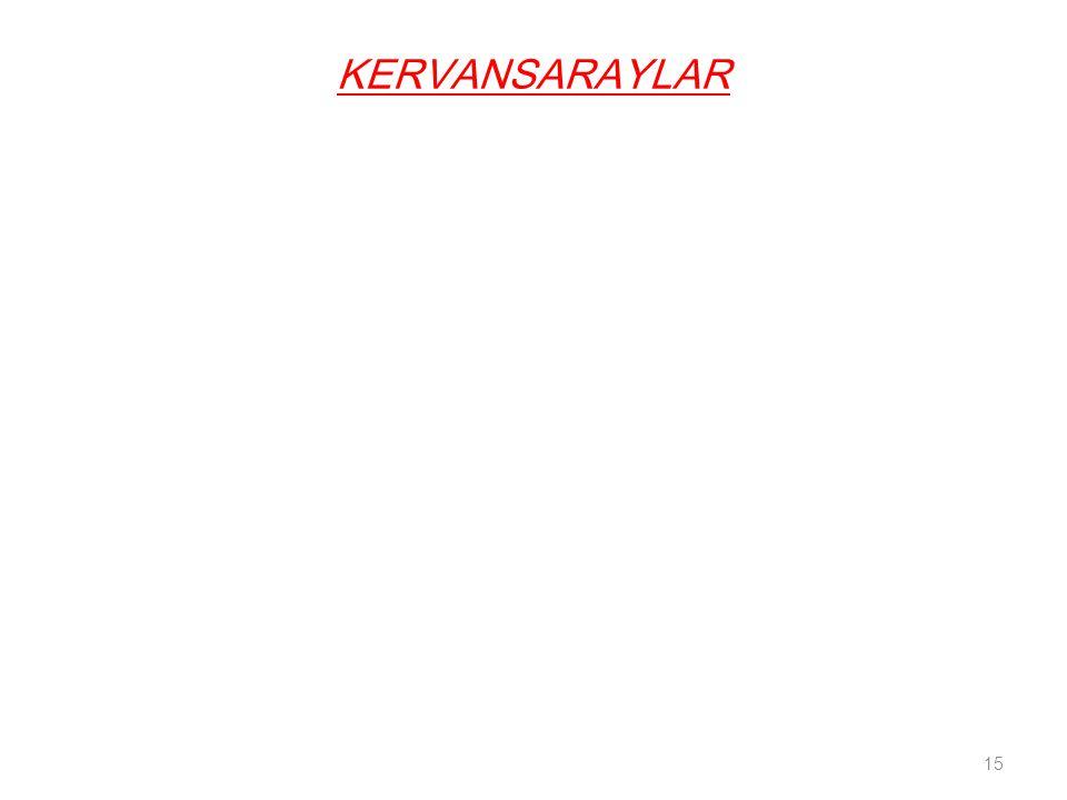 KERVANSARAYLAR 15