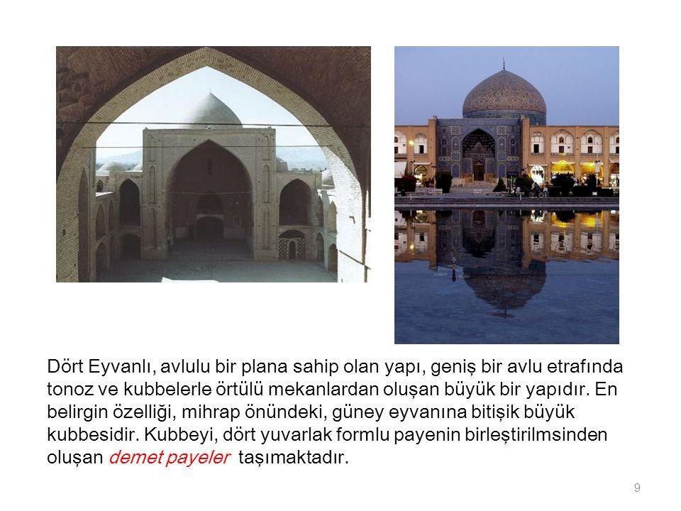 -Konya Alaeddin Camii (1220): -Yapı geniş iki ana bölümden oluşmaktadır.