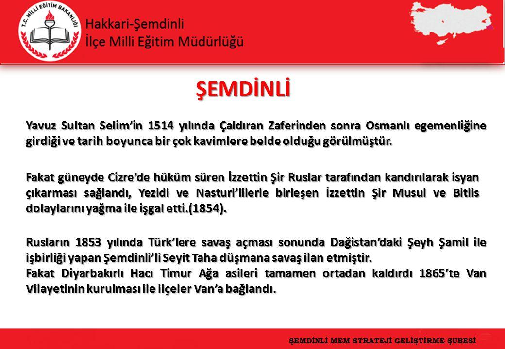 2 Yavuz Sultan Selim'in 1514 yılında Çaldıran Zaferinden sonra Osmanlı egemenliğine girdiği ve tarih boyunca bir çok kavimlere belde olduğu görülmüştür.