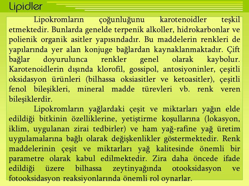 Lipokromların çoğunluğunu karotenoidler teşkil etmektedir.