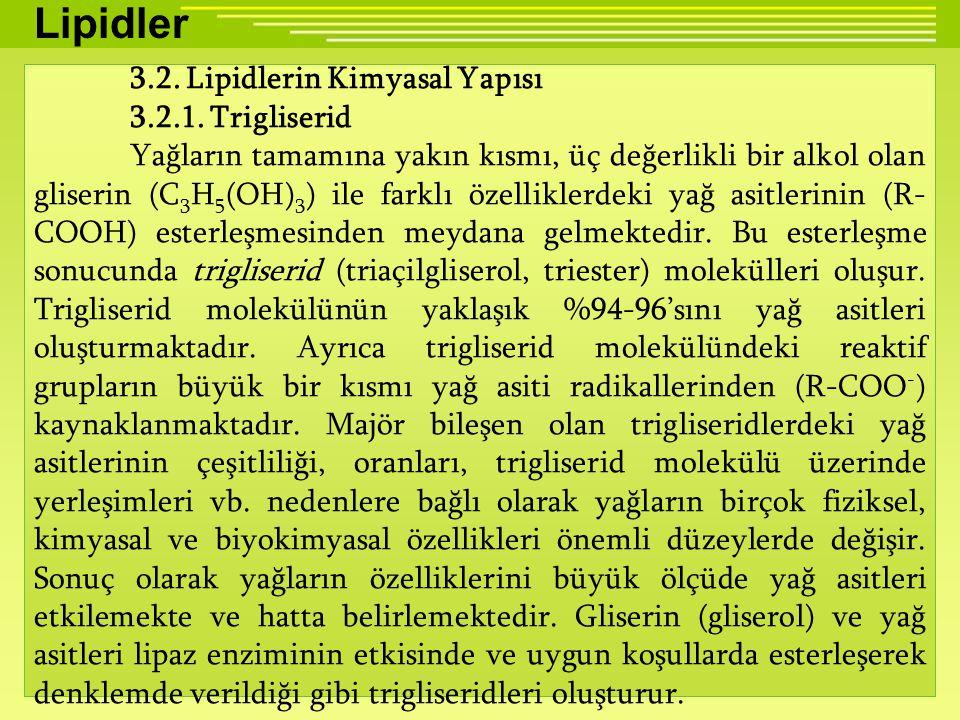 Lipidler 3.2.Lipidlerin Kimyasal Yapısı 3.2.1.