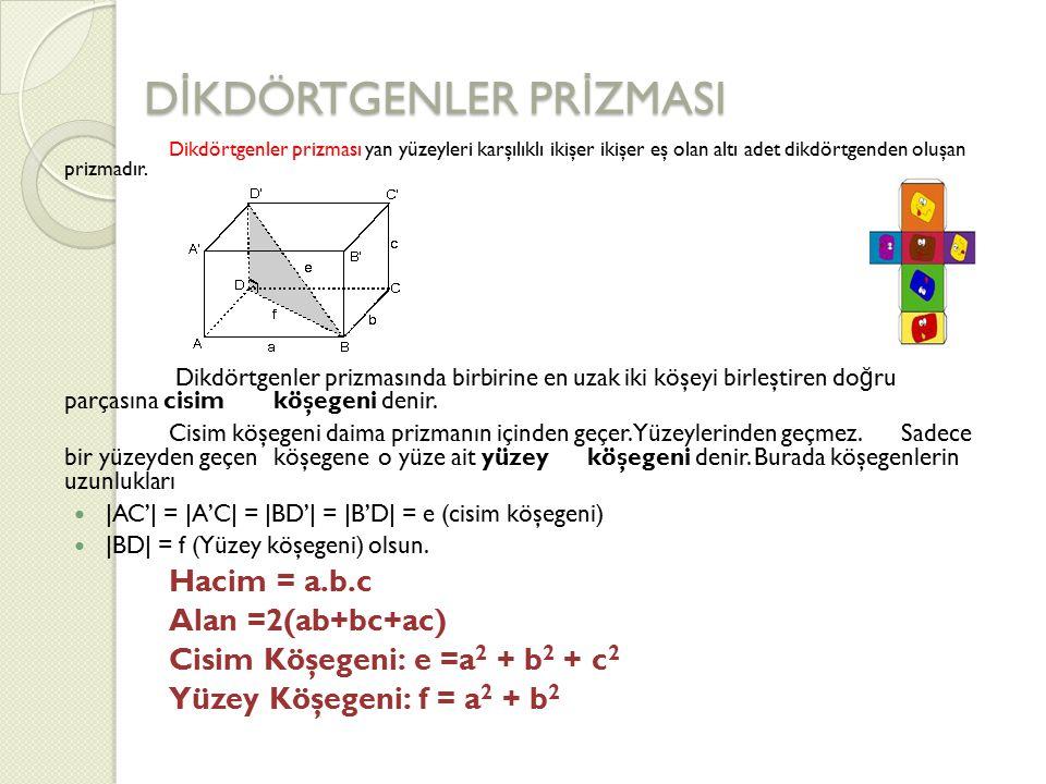 SORU 1 Boyutlarının uzunlukları ; a = 5 cm, b = 10 cm ve c = 20 cm olan bir dikdörtgenler prizmasının bütün alanı kaç cm² 'dir .