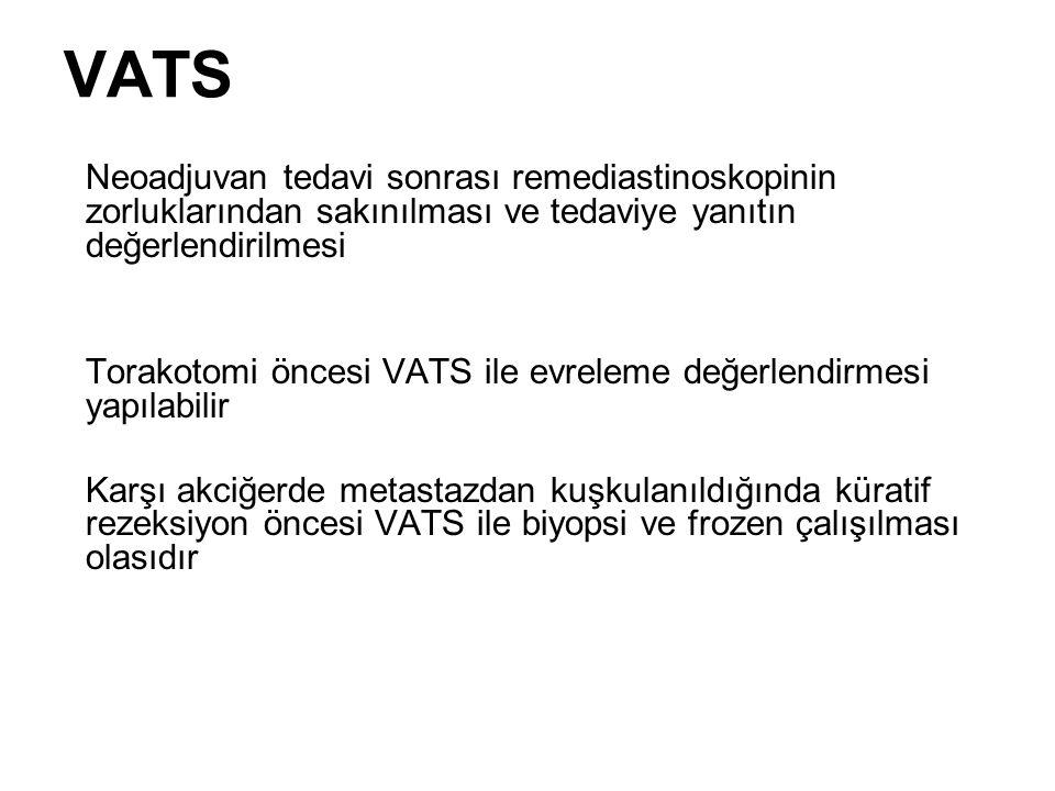 Neoadjuvan tedavi sonrası remediastinoskopinin zorluklarından sakınılması ve tedaviye yanıtın değerlendirilmesi Torakotomi öncesi VATS ile evreleme de