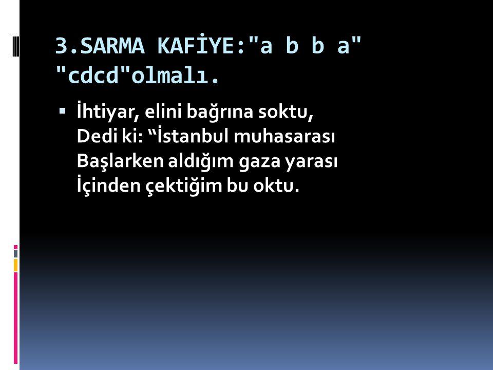 3.SARMA KAFİYE: