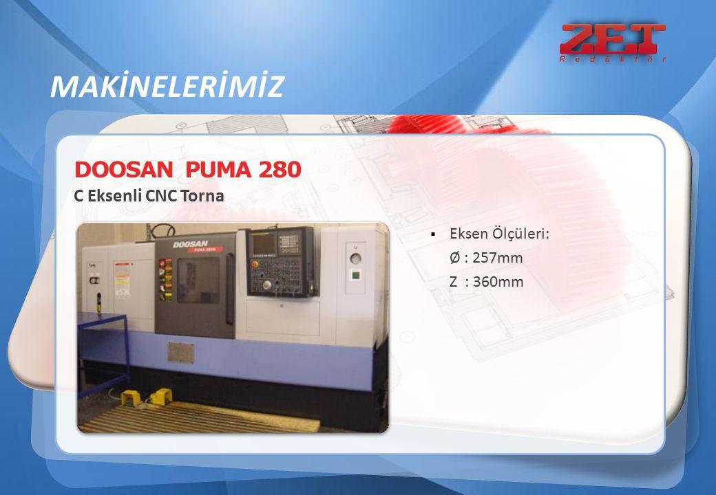 DOOSAN PUMA 280 C Eksenli CNC Torna  Eksen Ölçüleri: Ø : 257mm Z : 360mm MAKİNELERİMİZ