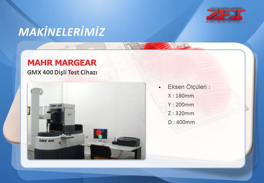 MAHR MARGEAR GMX 400 Dişli Test Cihazı  Eksen Ölçüleri : X : 180mm Y : 200mm Z : 320mm D : 400mm MAKİNELERİMİZ