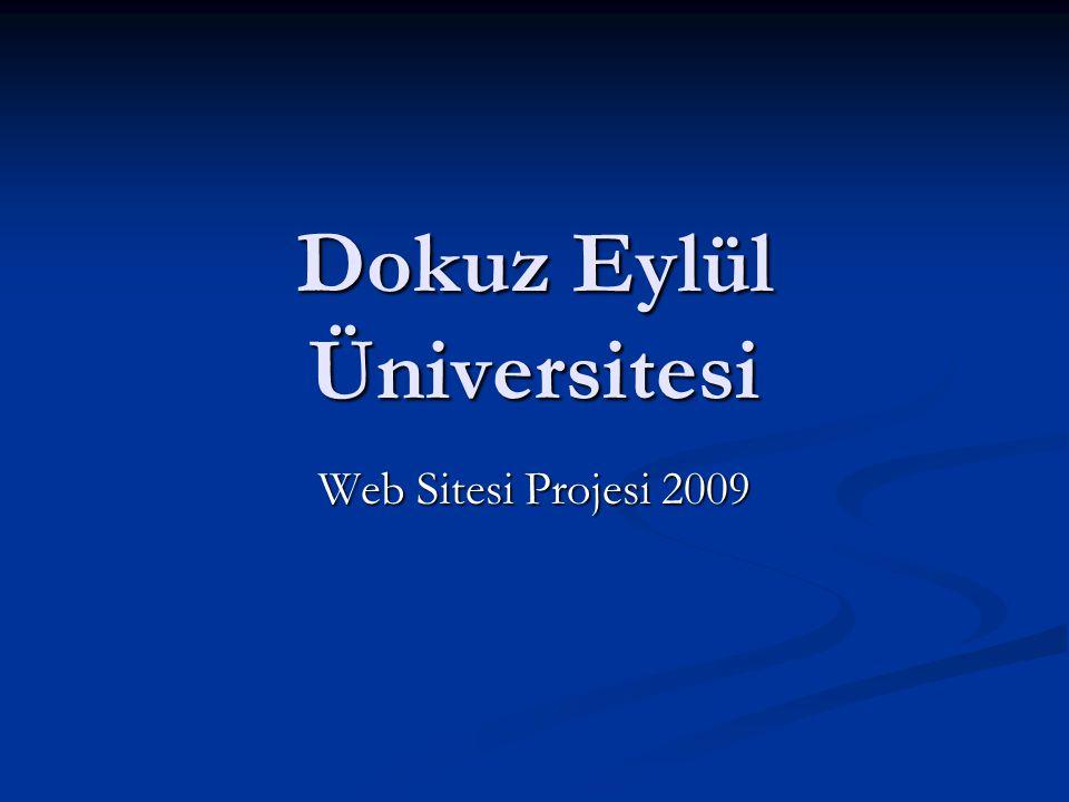 Dokuz Eylül Üniversitesi Web Sitesi Projesi 2009
