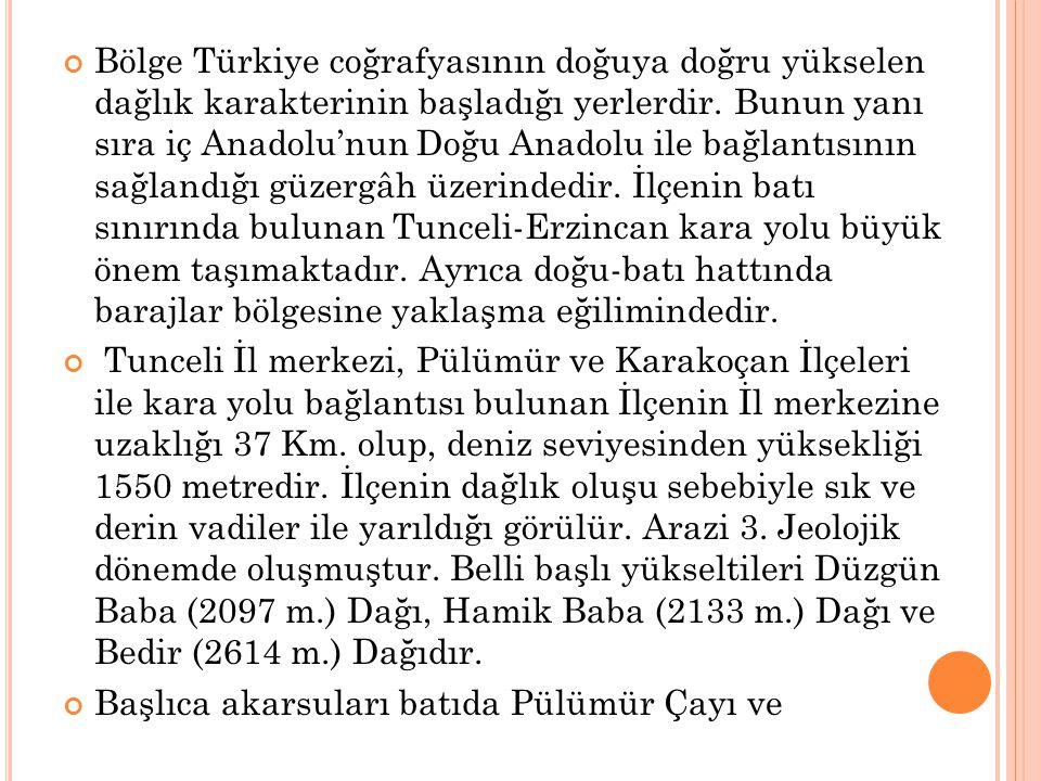 Bölge Türkiye coğrafyasının doğuya doğru yükselen dağlık karakterinin başladığı yerlerdir.