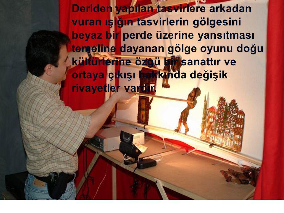 Bu tekniğin Türk halk kültüründe ortaya çıkışı ve ne zaman Karagöz ve Hacivat olarak biçimlendiği hakkında değişik görüşler vardır.