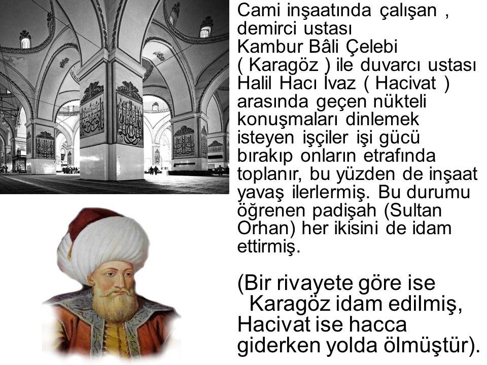 Karagöz Karagöz okumamış bir halk adamıdır.Karagöz halk diliyle konuşur.