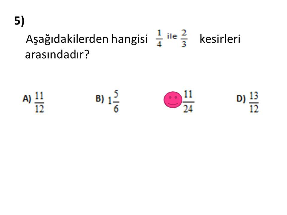 6) Yukarıdaki sayı doğrusunda a, b, c, d rasyonel sayılarından hangisi aşağıdaki seçeneklerde gösterilmemiştir ?