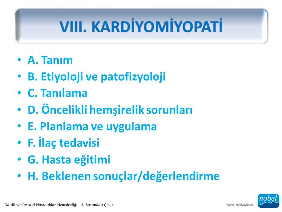 A.Tanım B. Etiyoloji ve patofizyoloji C. Tanılama D.