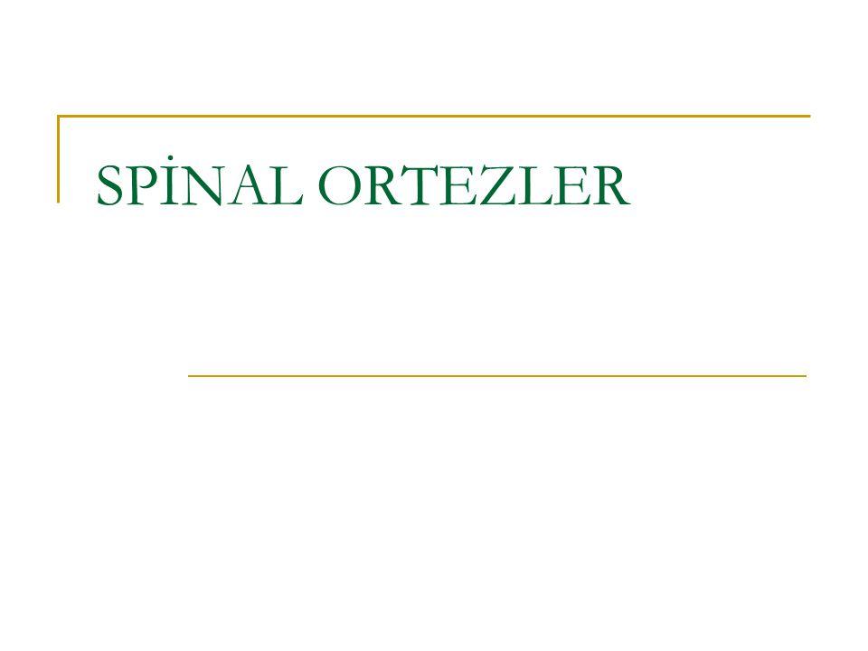 SPİNAL ORTEZLER