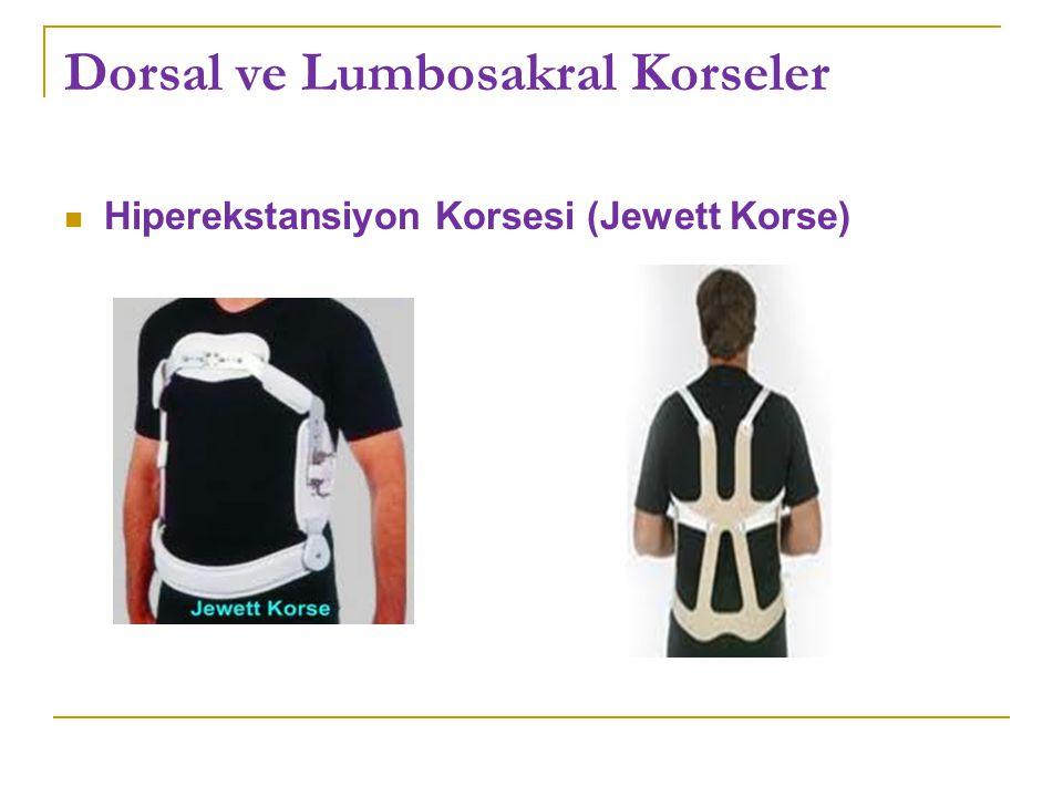 Dorsal ve Lumbosakral Korseler Hiperekstansiyon Korsesi (Jewett Korse)