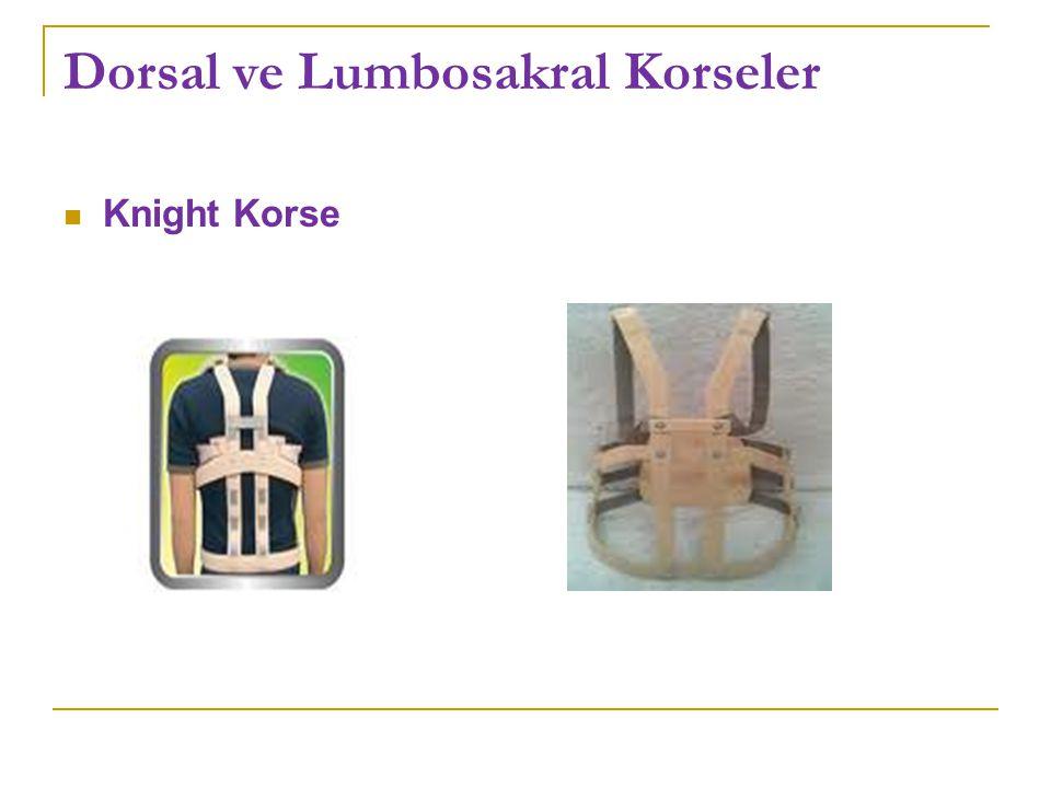 Dorsal ve Lumbosakral Korseler Knight Korse