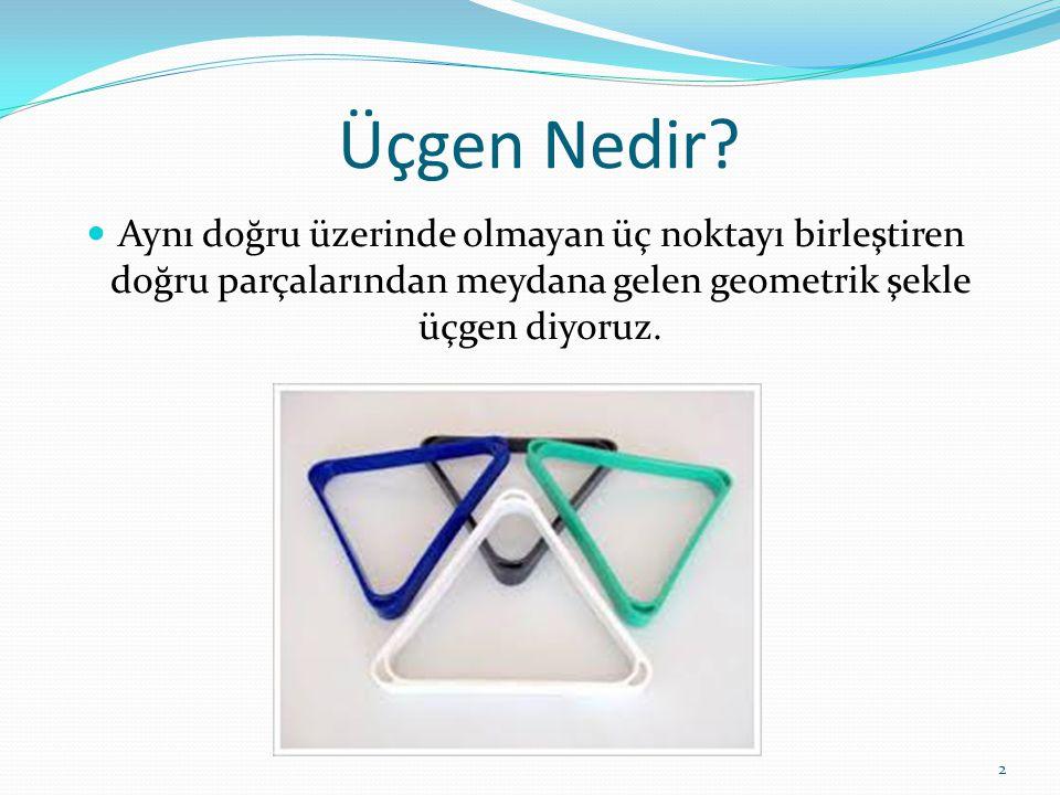 Aşağıdaki belirtilen üçgen örneklerinin, çeşitlerinin doğru olup olmadığını kontrol ediniz. 13