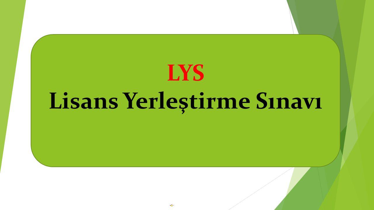 LYS Lisans Yerleştirme Sınavı