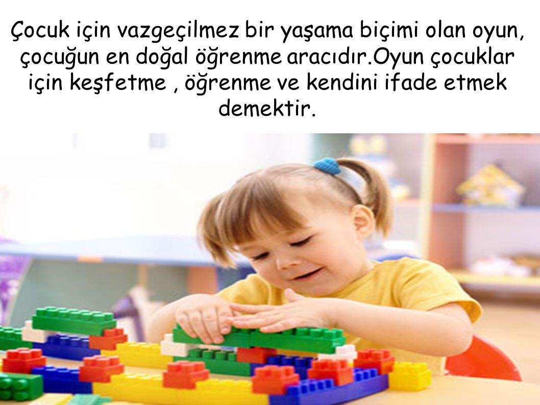 Çocuk için vazgeçilmez bir yaşama biçimi olan oyun, çocuğun en doğal öğrenme aracıdır.Oyun çocuklar için keşfetme, öğrenme ve kendini ifade etmek deme