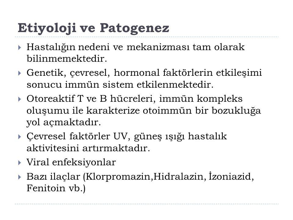 Etiyoloji ve Patogenez  Hastalığın nedeni ve mekanizması tam olarak bilinmemektedir.  Genetik, çevresel, hormonal faktörlerin etkileşimi sonucu immü