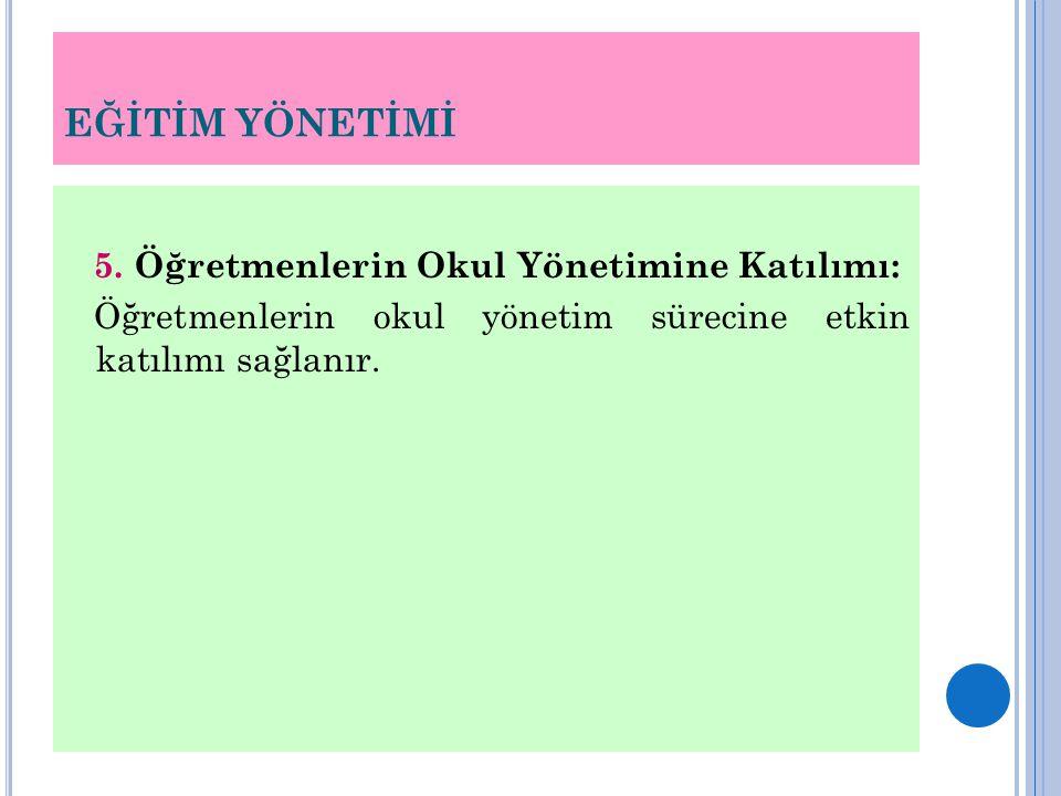 EĞİTİM YÖNETİMİ 5.
