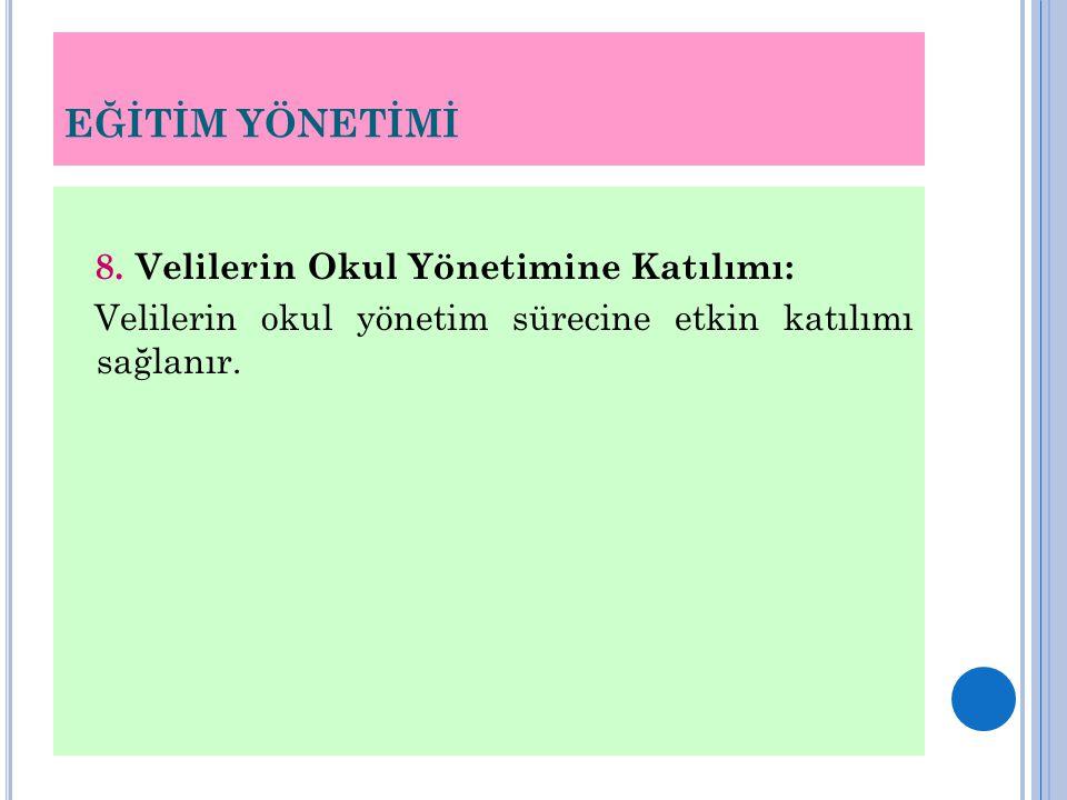 EĞİTİM YÖNETİMİ 8.