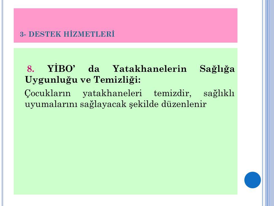 3- DESTEK HİZMETLERİ 8.