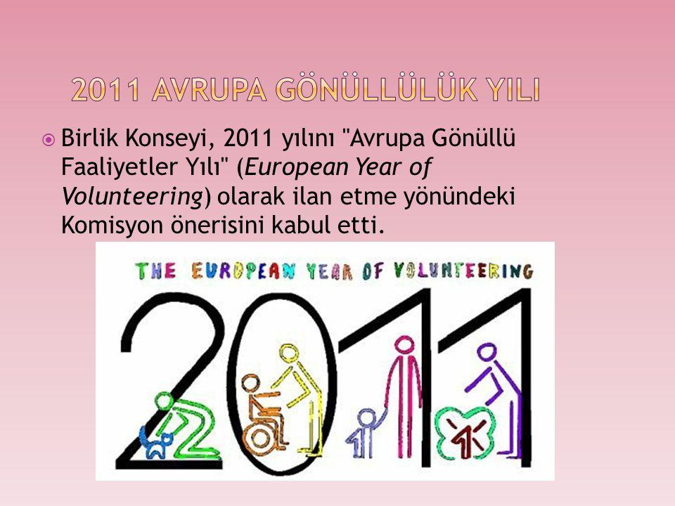  Avrupa Gönüllülük Yılının amacı, bireylerin gönüllü faaliyetler yoluyla sosyal yaşantıya daha aktif katılımının önünün açılması ve sivil toplum düzeyindeki katılımının artırılmasıdır.