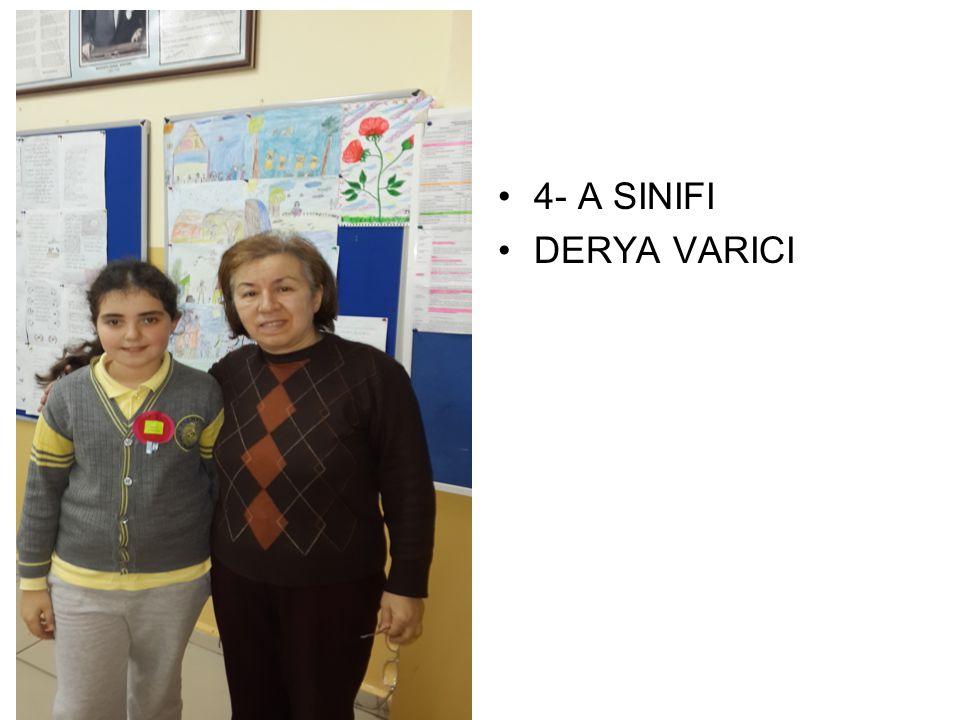 4- A SINIFI DERYA VARICI