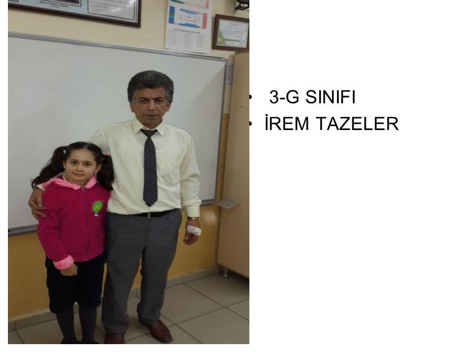 3-G SINIFI İREM TAZELER
