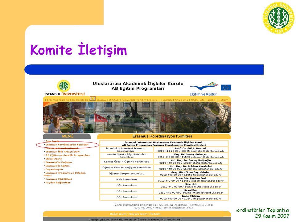 Koordinatörler Toplantısı 29 Kasım 2007 Komite İletişim