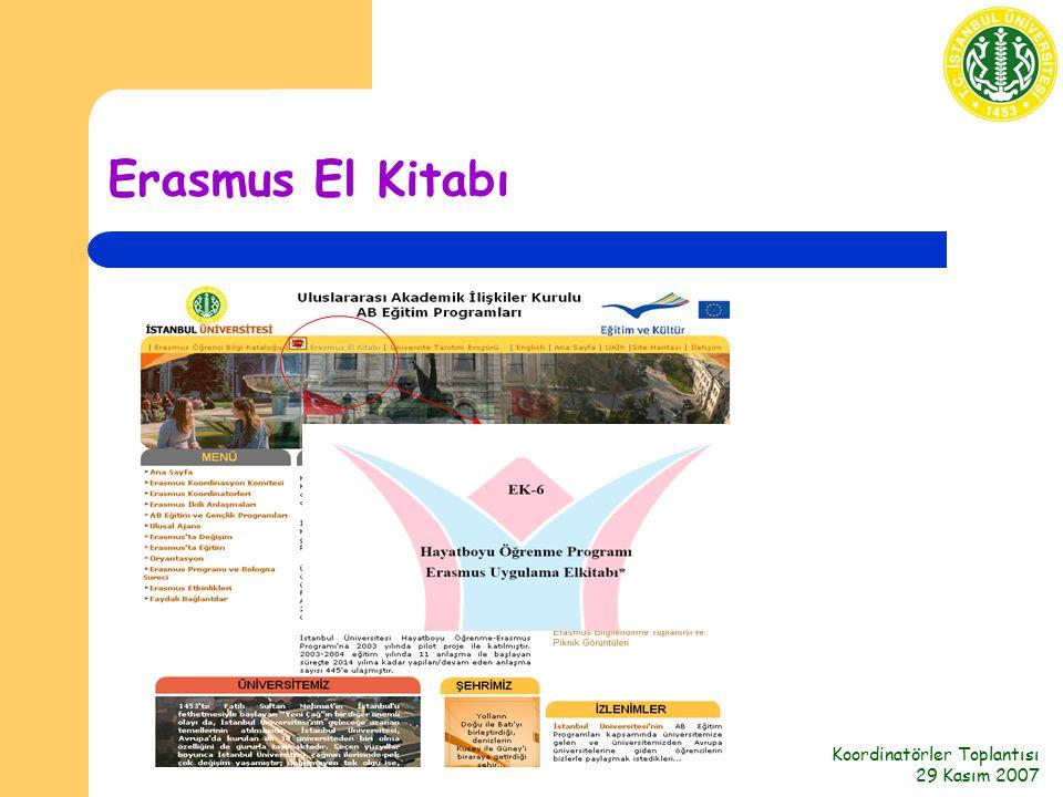 Koordinatörler Toplantısı 29 Kasım 2007 Erasmus El Kitabı