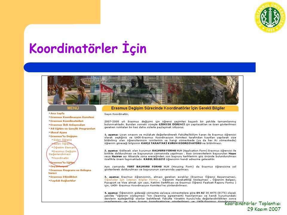 Koordinatörler Toplantısı 29 Kasım 2007 Koordinatörler İçin