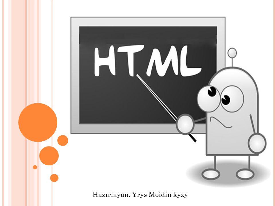 1) html; 1.html (hypertext markup language ): hipermetin işaretleme dili.