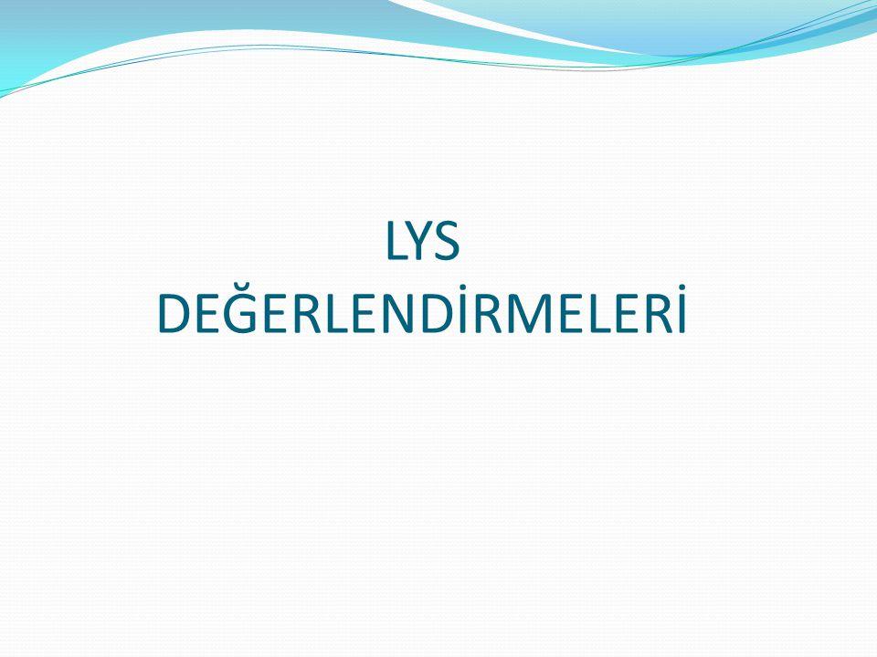 LYS DEĞERLENDİRMELERİ