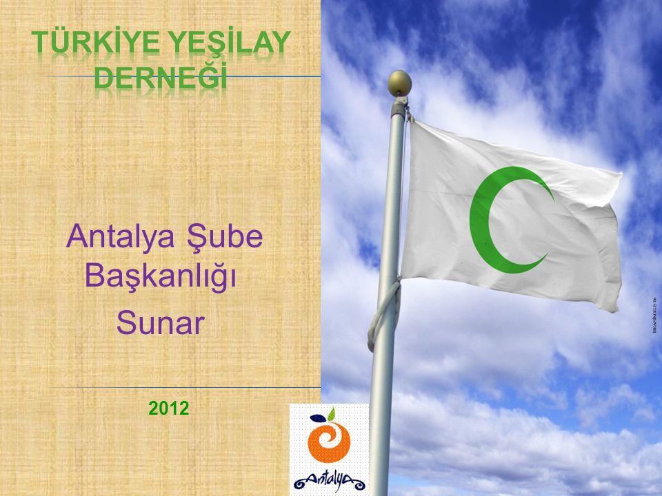 Antalya Şube Başkanlığı Sunar 2012