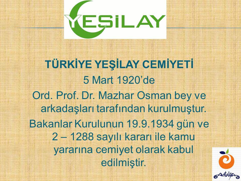 TÜRKİYE YEŞİLAY CEMİYETİ 5 Mart 1920'de Ord.Prof.