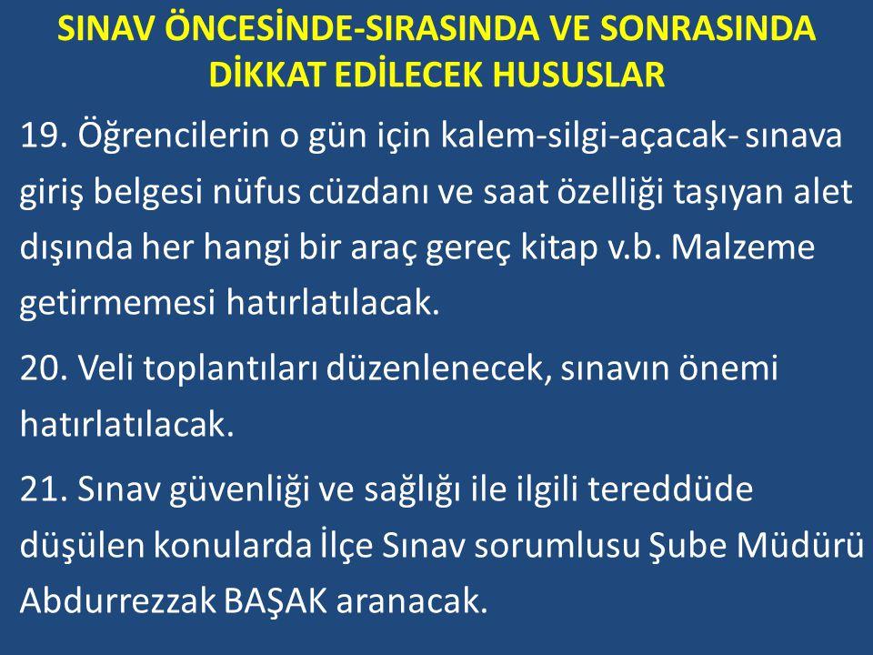 SINAV ÖNCESİNDE-SIRASINDA VE SONRASINDA DİKKAT EDİLECEK HUSUSLAR 19.