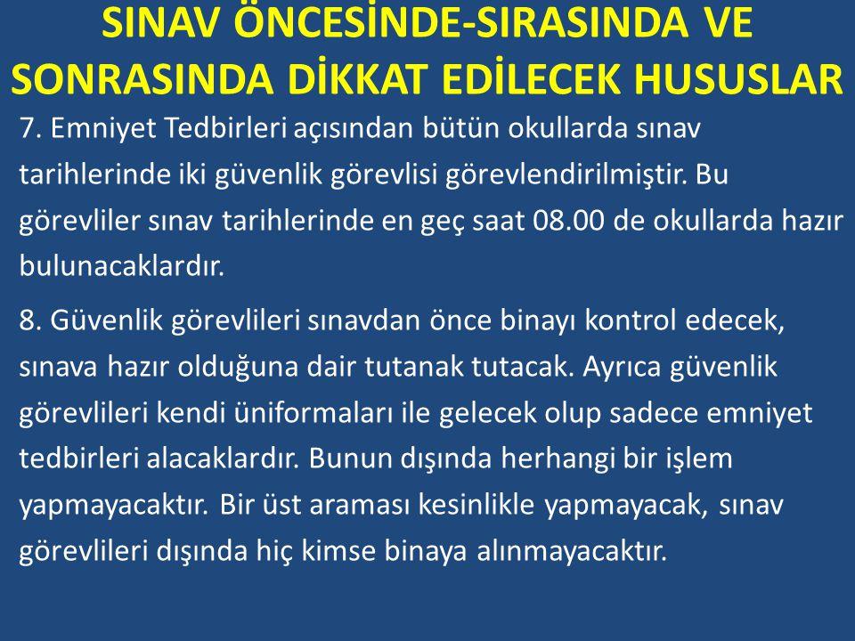 SINAV ÖNCESİNDE-SIRASINDA VE SONRASINDA DİKKAT EDİLECEK HUSUSLAR 23.