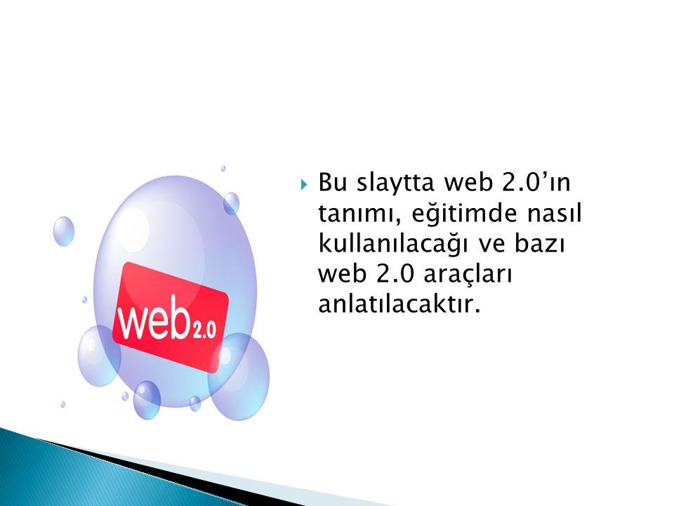  Web 2.0, O'Reilly Media tarafından 2004'de kullanılmaya başlayan bir sözcüktür.
