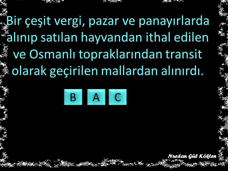 Hammaddesi gümüş olan Osmanlı Devleti temel para birimi. Ç Ç A A E E K K Nurdan Gül Kökten