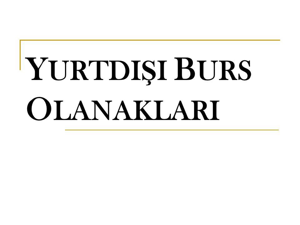 Y URTDI Ş I B URS O LANAKLARI