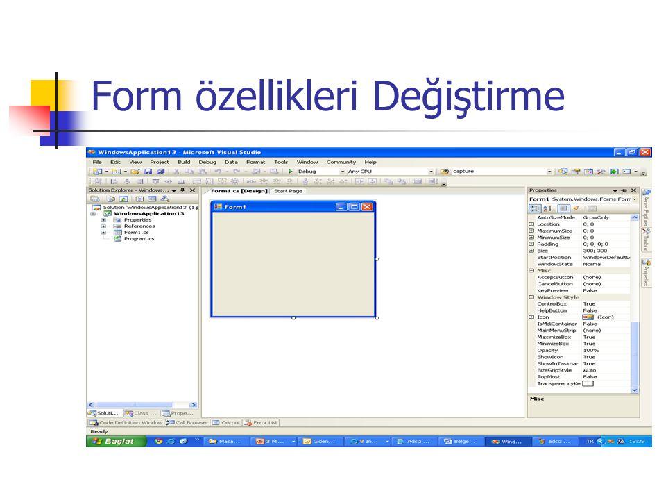 Form özellikleri Değiştirme