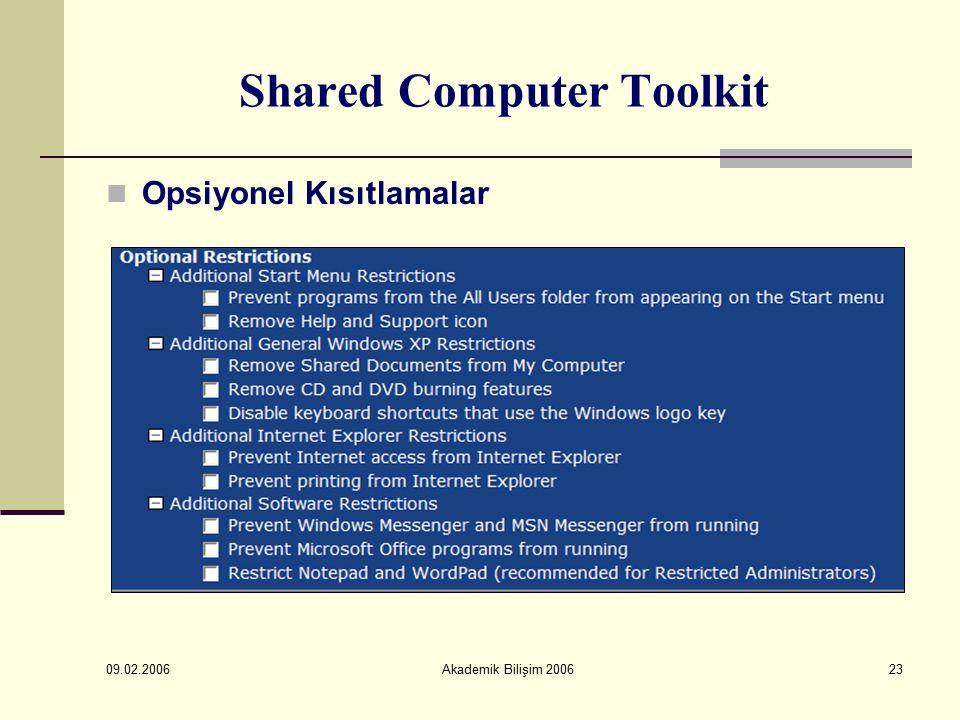 09.02.2006 Akademik Bilişim 200623 Shared Computer Toolkit Opsiyonel Kısıtlamalar