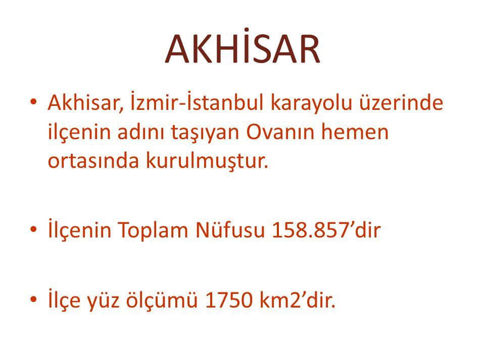 Akhisar, İzmir-İstanbul karayolu üzerinde ilçenin adını taşıyan Ovanın hemen ortasında kurulmuştur. İlçenin Toplam Nüfusu 158.857'dir İlçe yüz ölçümü