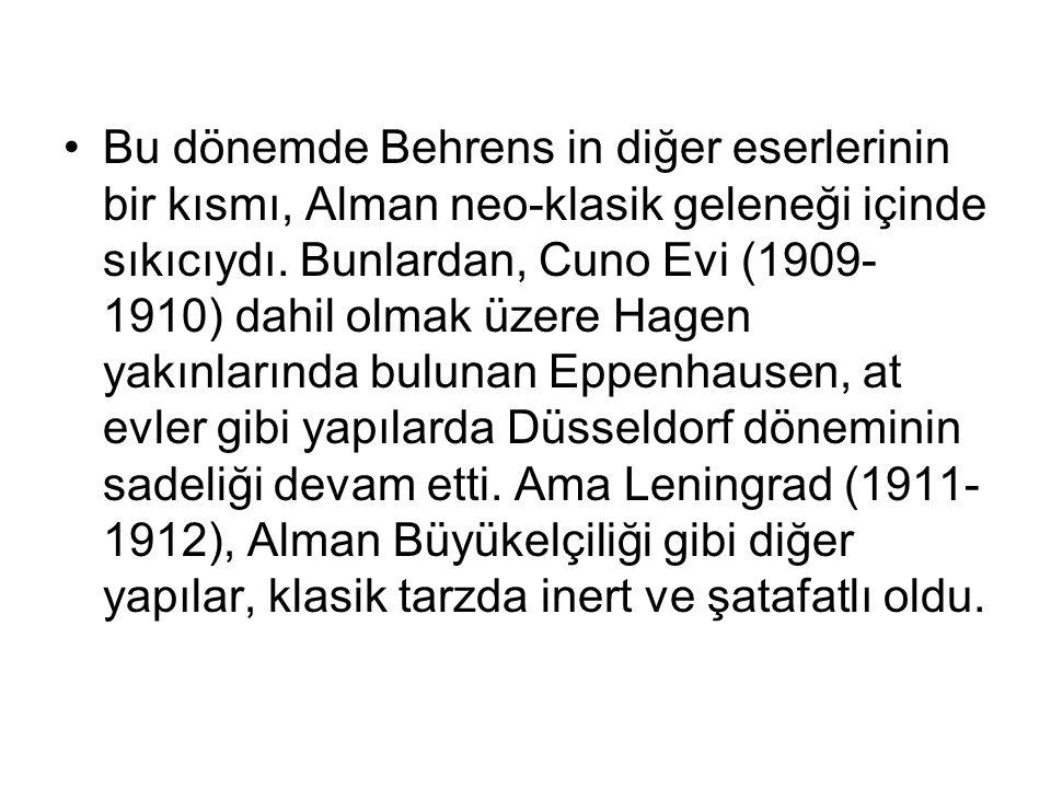 Bu dönemde Behrens in diğer eserlerinin bir kısmı, Alman neo-klasik geleneği içinde sıkıcıydı. Bunlardan, Cuno Evi (1909- 1910) dahil olmak üzere Hage