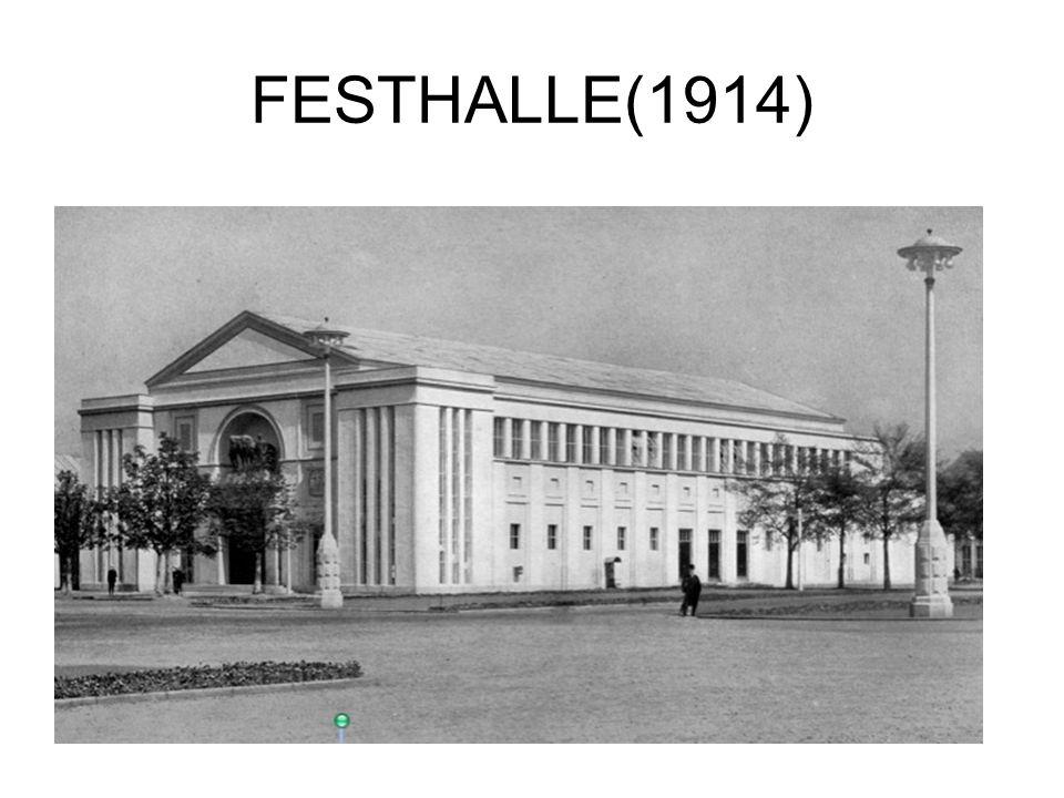 FESTHALLE(1914)