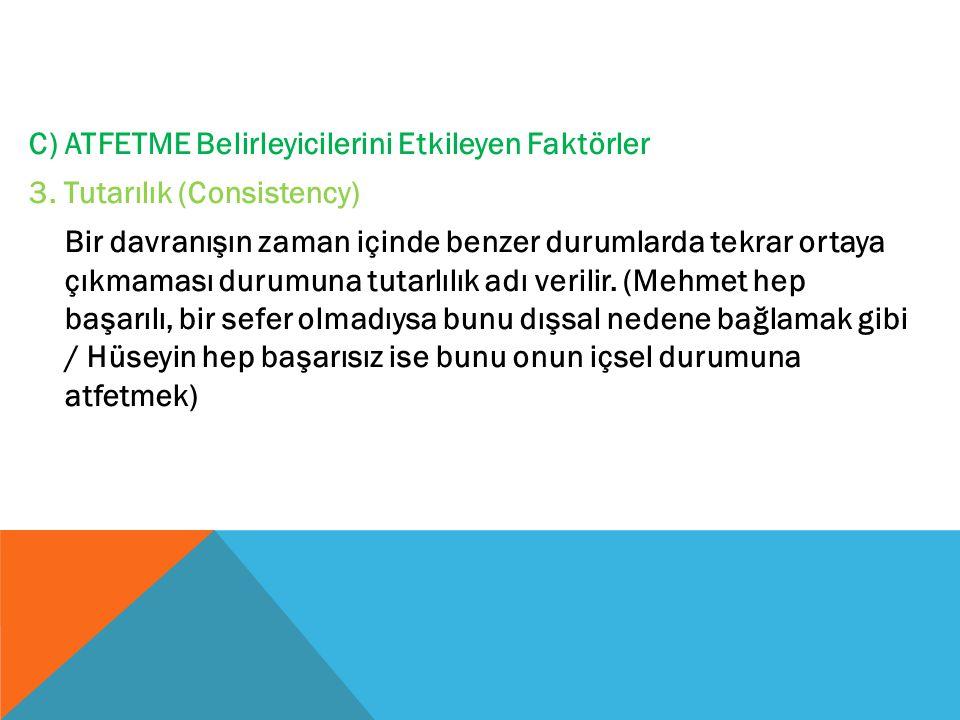 C) ATFETME Belirleyicilerini Etkileyen Faktörler 3.