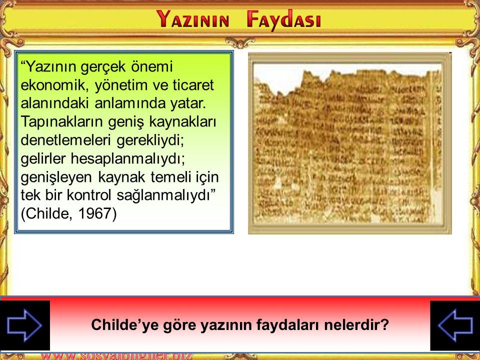 İlk yazı MÖ 3500'lerde Sümerler tarafından tahıl ve evcilleştirilmiş hayvanlardan oluşan resim yazısı şeklindeydi. İlk yazılar daha çok, malın cinsi,